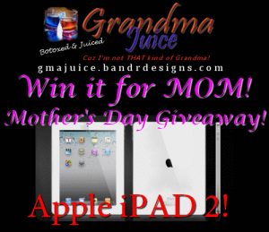 Win It For Mom iPad2 Mothers Day